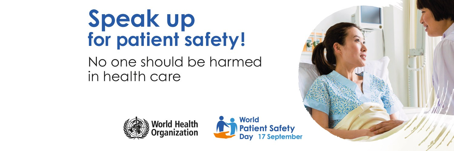 Speak up for patient safety — Would Patient Safety Day