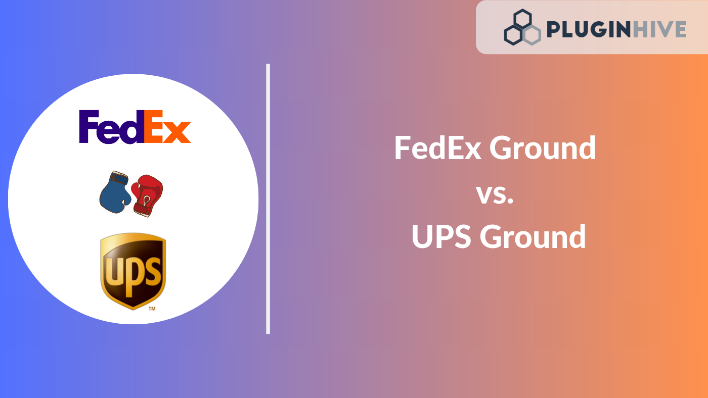 FedEx Ground vs  UPS Ground: Which is Better for your Online