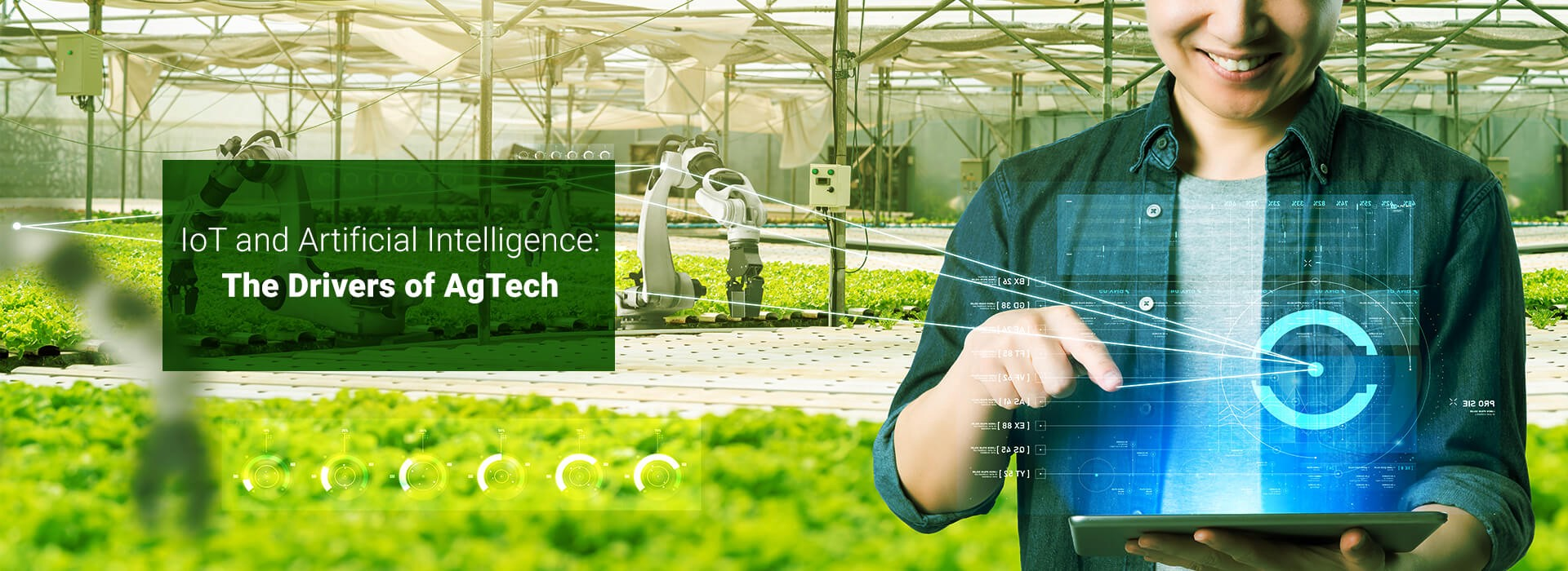 """Banner Image: """"IoT and Artificial Intelligence: The Drivers of AgTech"""""""