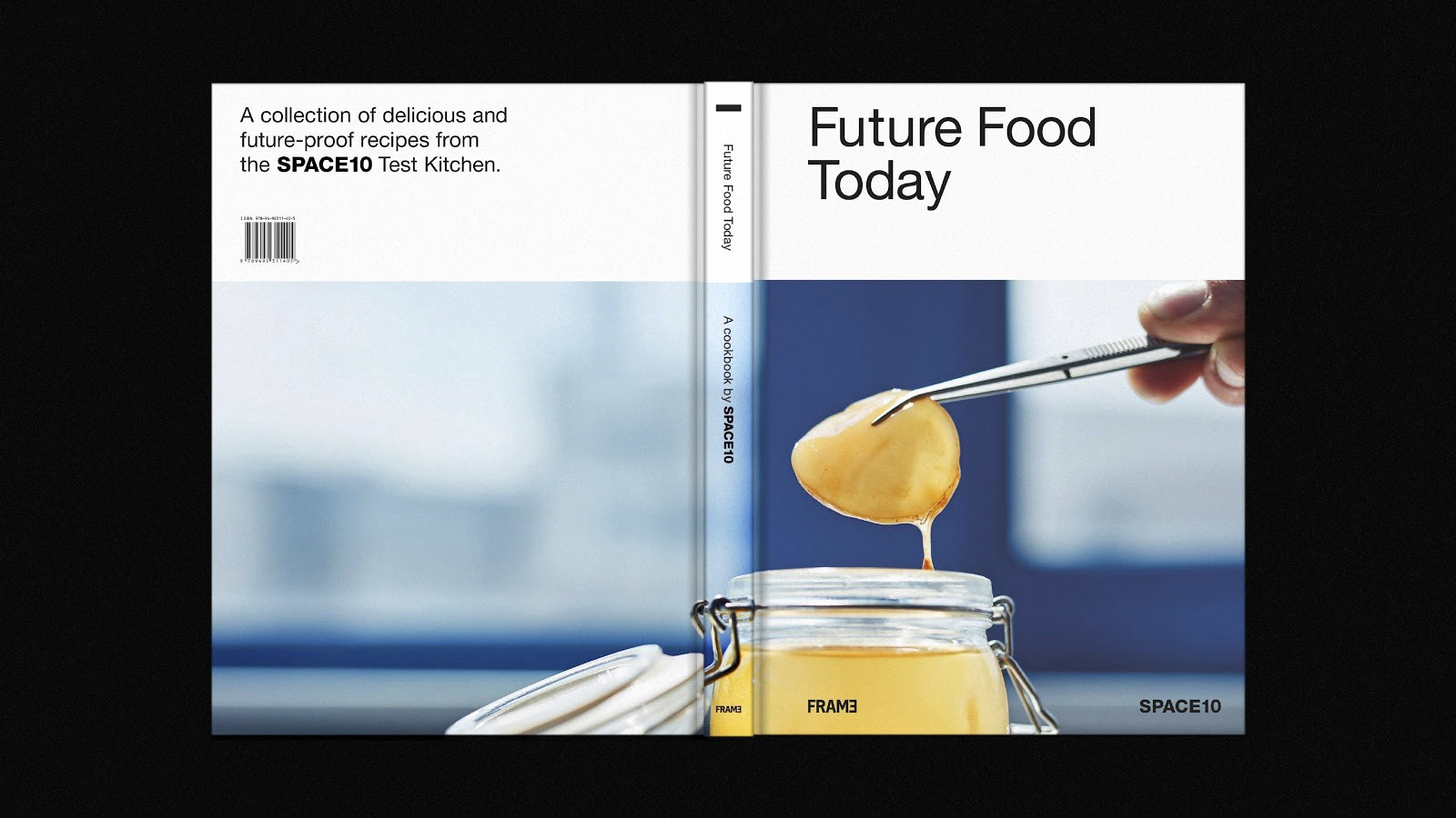 """A cookbook open to see the whole cover. It reads """"Future Food Today"""" and is published by SPACE10"""