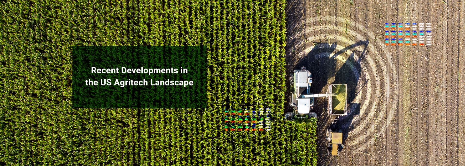 "Banner Image: ""Recent Developments in the US Agritech Landscape"""