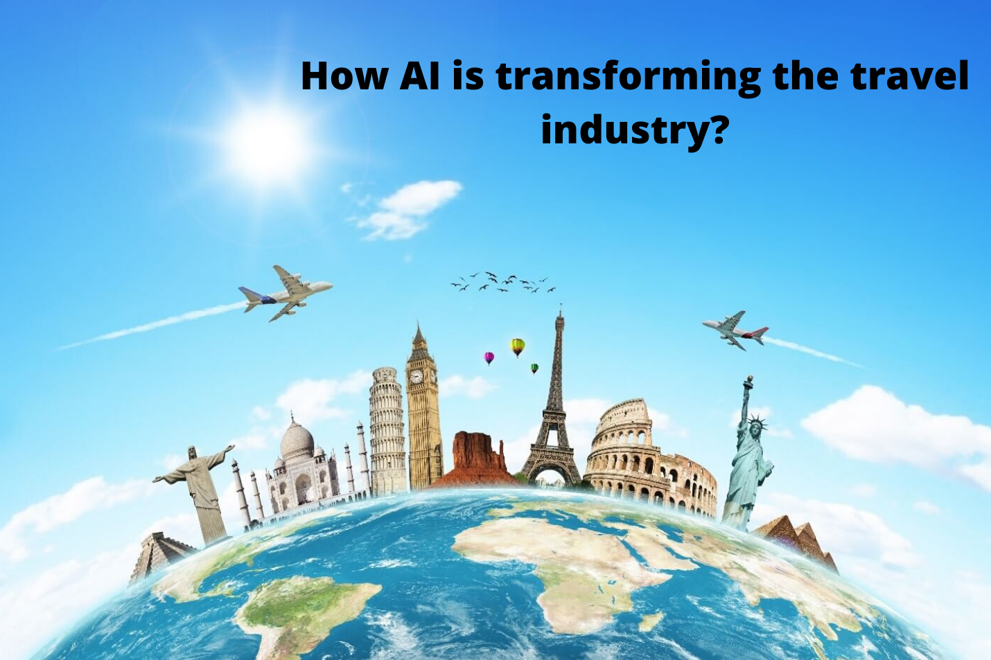 Top 5 Advantages of AI in Travel Industry ! - codeburst