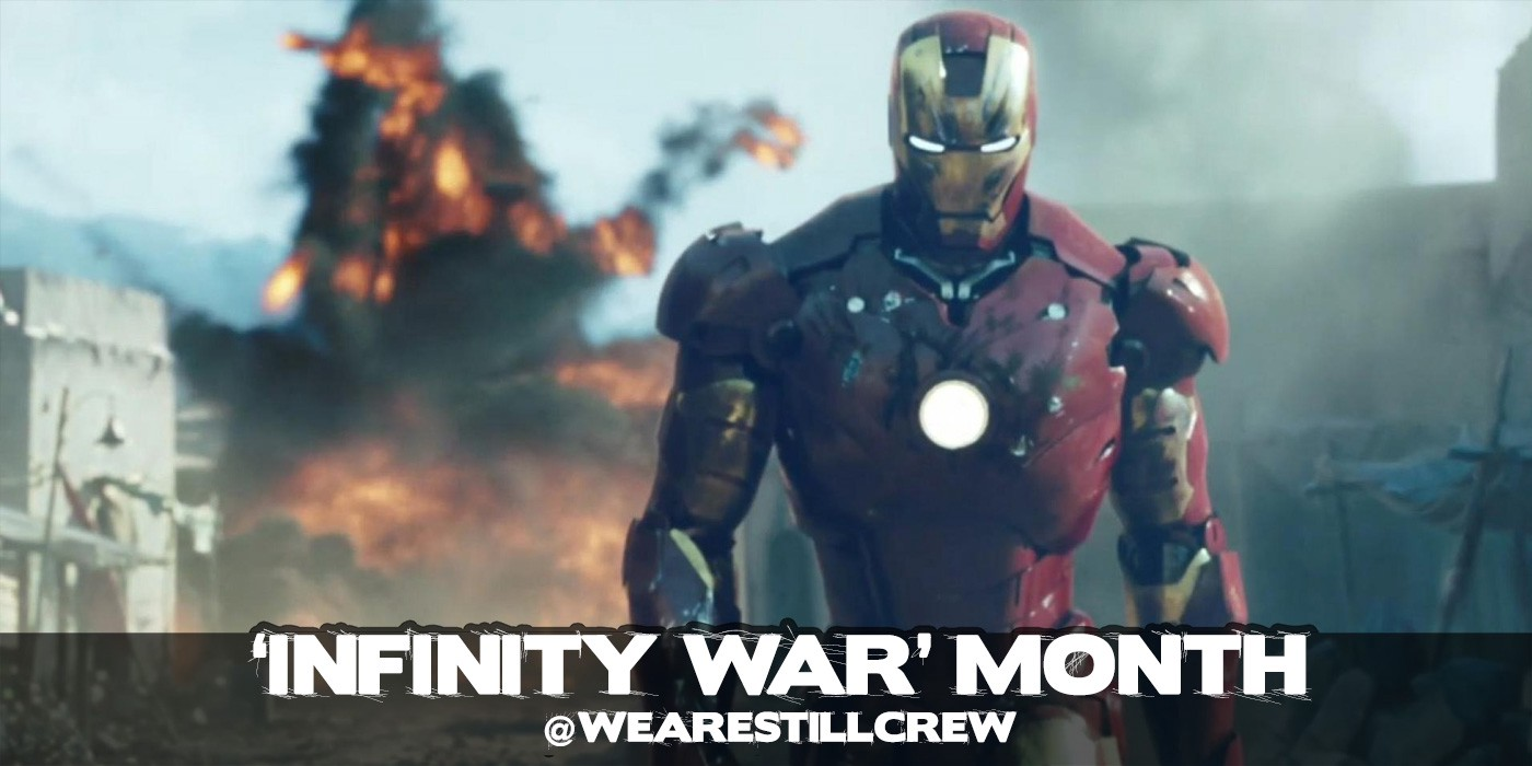 Avengers: Infinity War' Month Roundtable: 'Iron Man' And