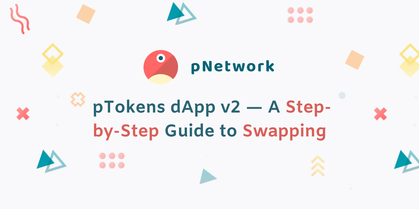 pTokens dApp v2—A Step-by-Step Guide to Swapping