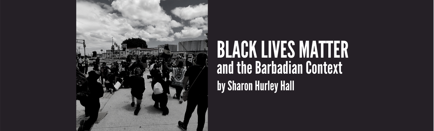 BlackLivesMatter and the Barbadian Context