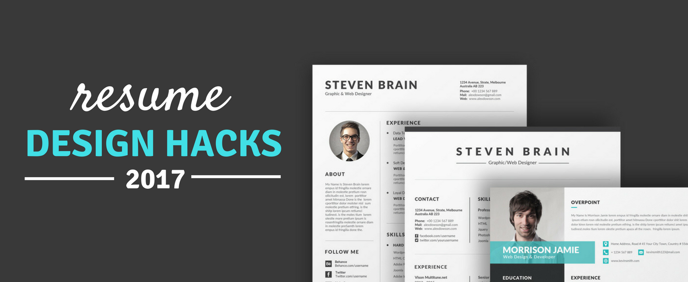 Top Resume Design Hacks 2017 So You Re About To Submit Your