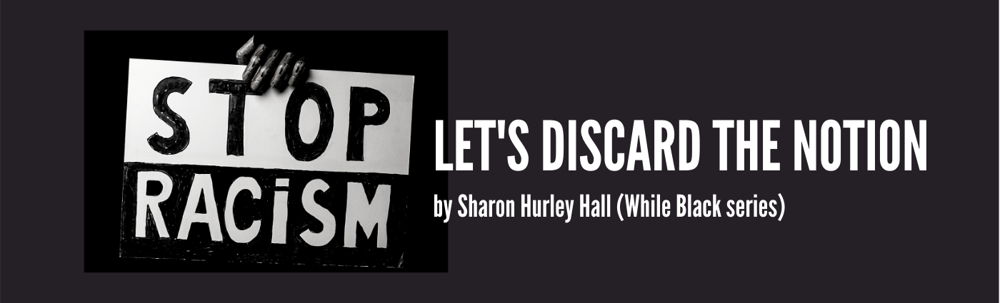 Let's Discard the Notion by Sharon Hurley Hall— cover image