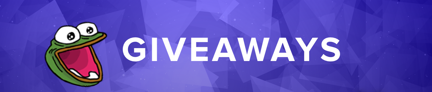 We give you… Giveaways! (See what we did there
