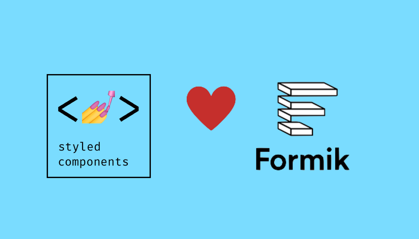 React Formik + styled-components - Team Subchannel - Medium