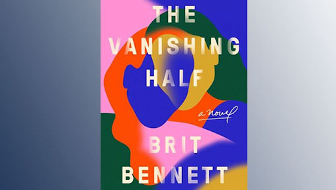 The Vanishing Half' review: Cogent, compelling novel on race and ...