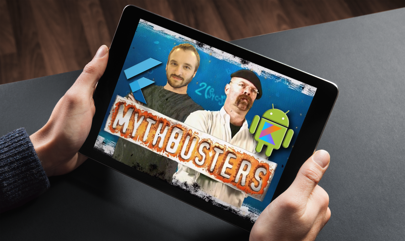 MythBuster : 10 Rumors about Flutter, why it's not worse