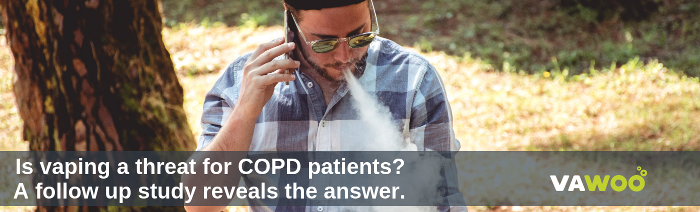 Is vaping a threat for COPD patients? A follow up study