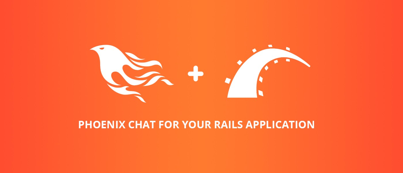 Phoenix Chat for your Rails application - codeburst