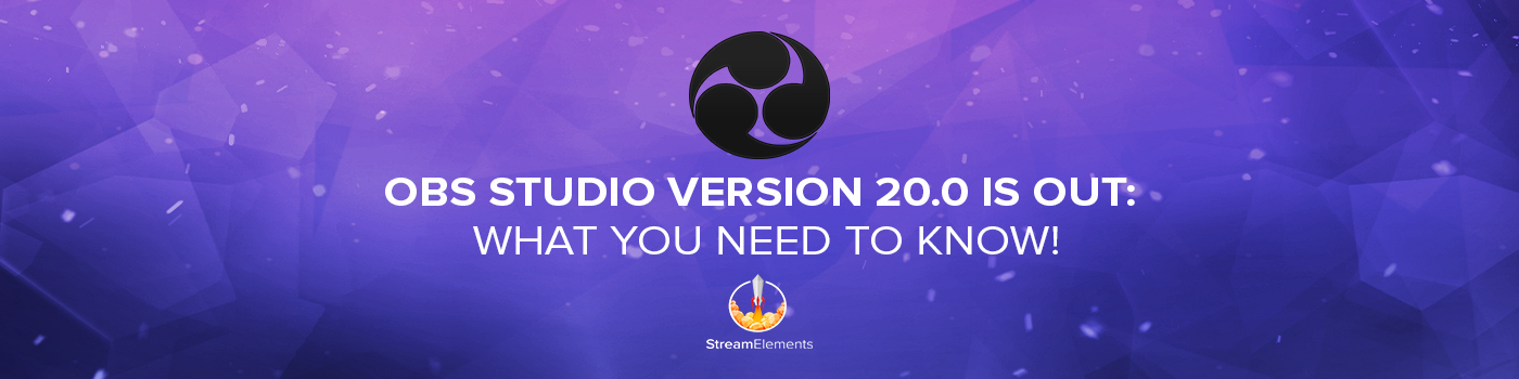 OBS Studio Version 20 0 is Out: What You Need to Know!