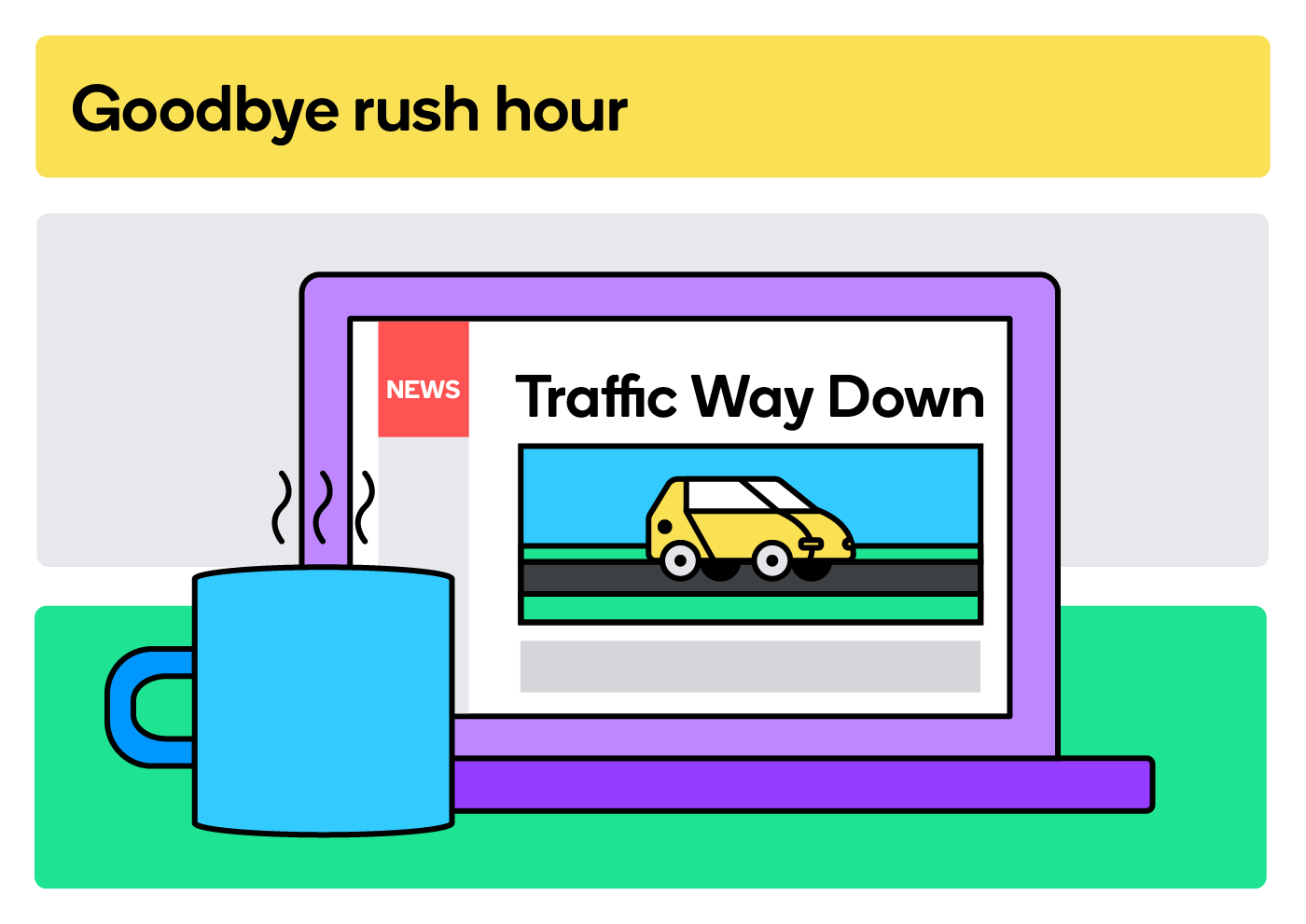 Remote work could mean saying goodbye to rush hour.