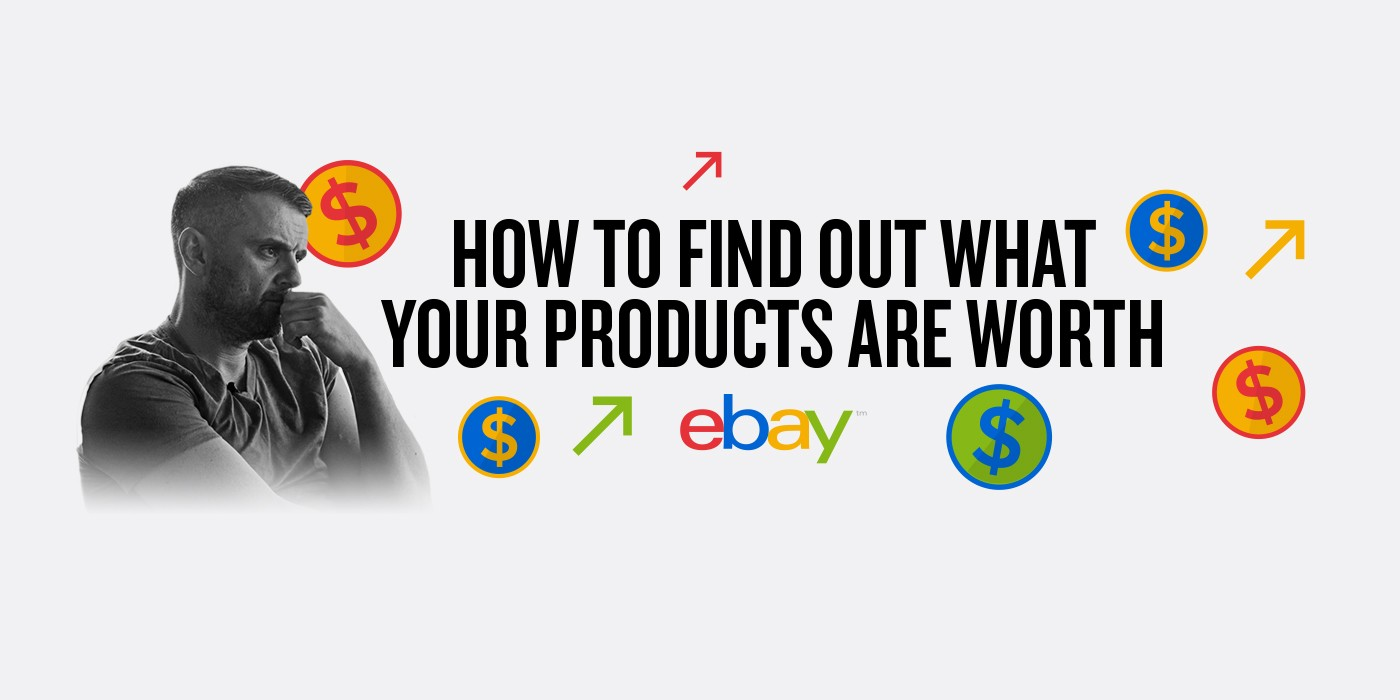 How To Find Easy Products To Sell On Ebay Even If You Have No Money By Gary Vaynerchuk The Startup Medium