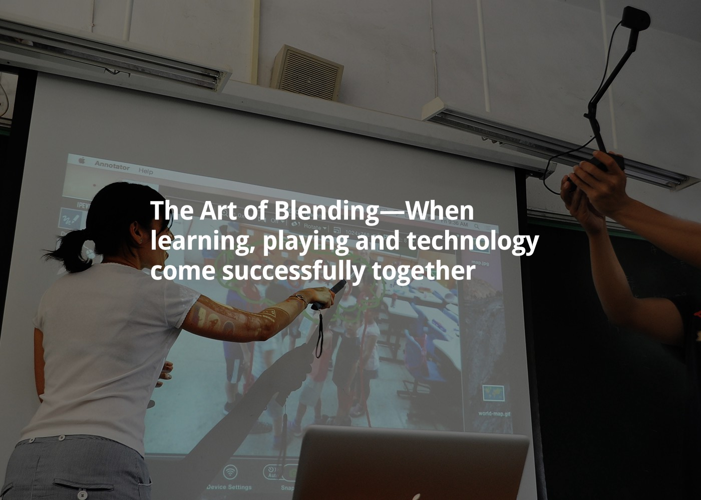 The Art of Blending—When learning, playing and technology come successfully together