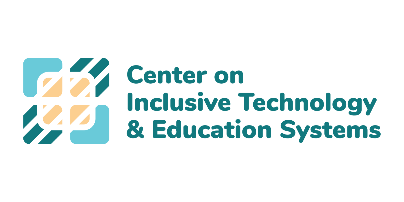 CITES: Center on Inclusive Technology & Education Systems