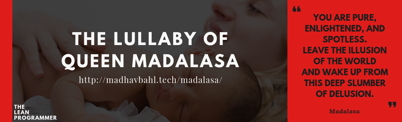 "The Lullaby of Queen Madalasa, ""The Madalasa Upadesha"""