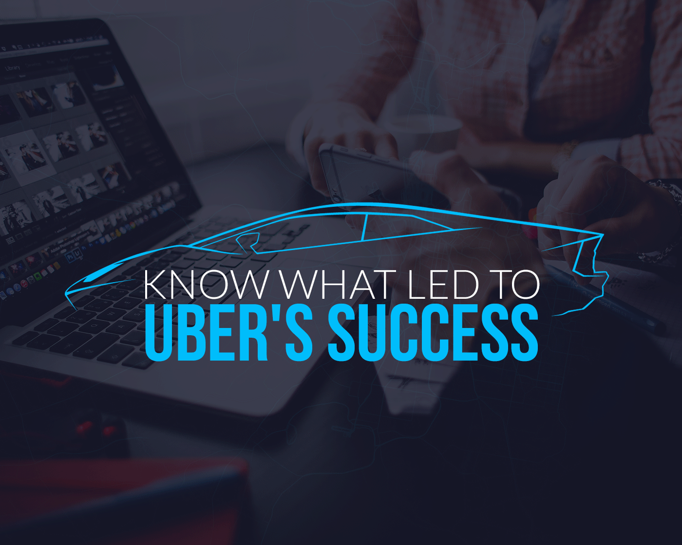 Uber Business Model Canvas: Know what led Uber to success