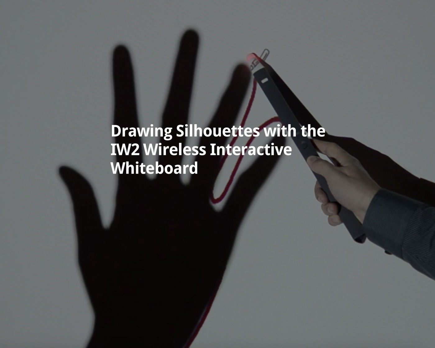 Drawing Silhouettes with the IW2 Wireless Interactive Whiteboard