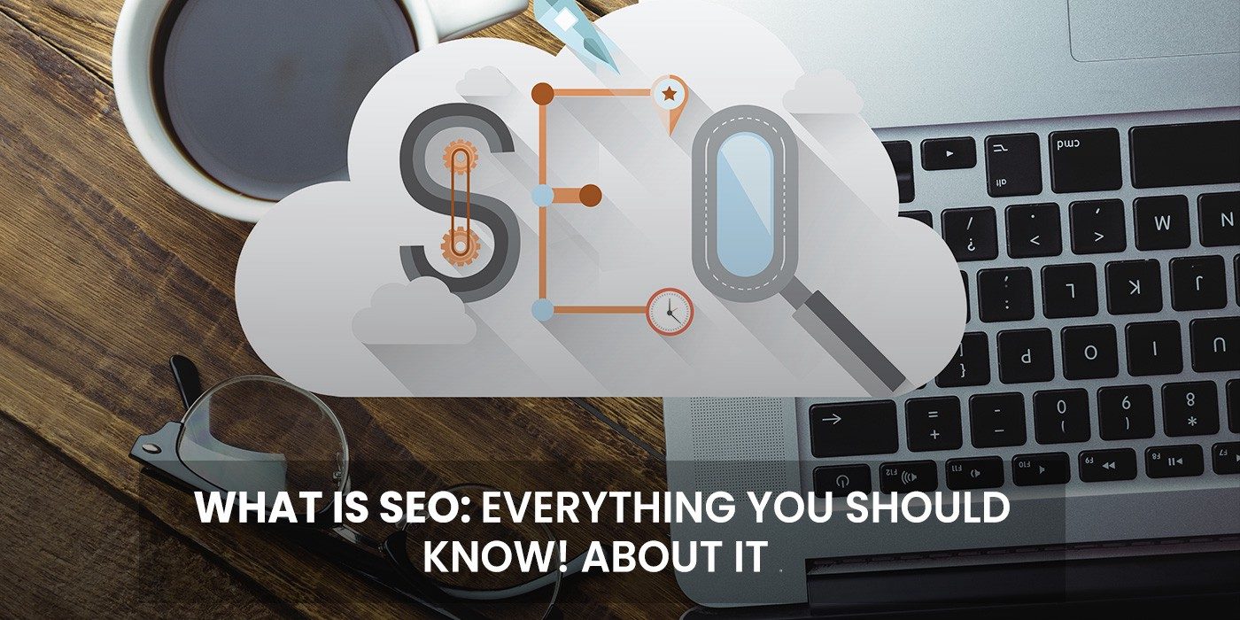 What is SEO: Everything You Should Know! About It - BrandBurp - Medium