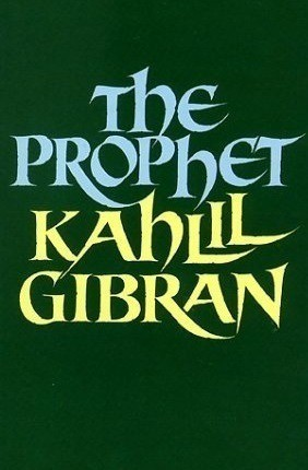 One Minute Book Review — The Prophet by Kahlil Gibran