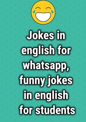 Jokes in english for whatsapp, funny jokes in english for ...