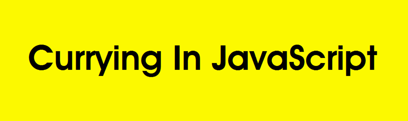 Understanding Currying in JavaScript - Bits and Pieces