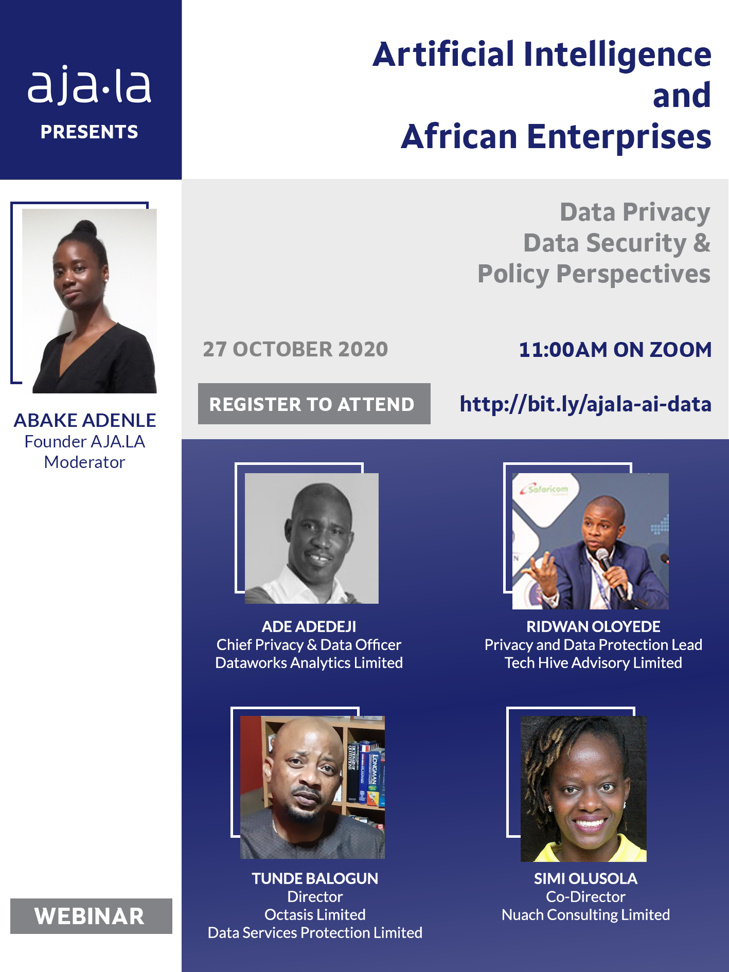 Ajala will host 4 panelists in discussion on the role of data privacy and data security in deploying AI solutions in Africa