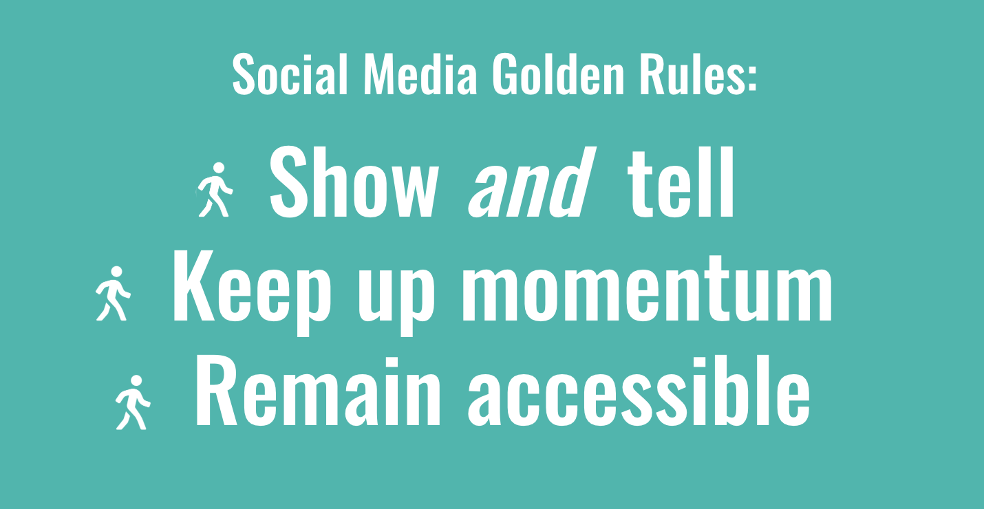 "A teal image saying ""3 social media for social movements golden rules: Show & tell, keep up momentum, and remain accessible."""
