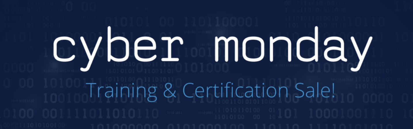 Cyber Monday: Training and Certification Sale!