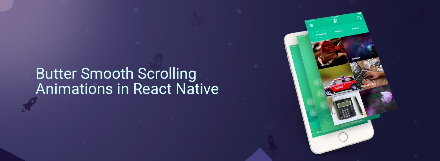 Butter Smooth Scrolling Animations in React Native - The