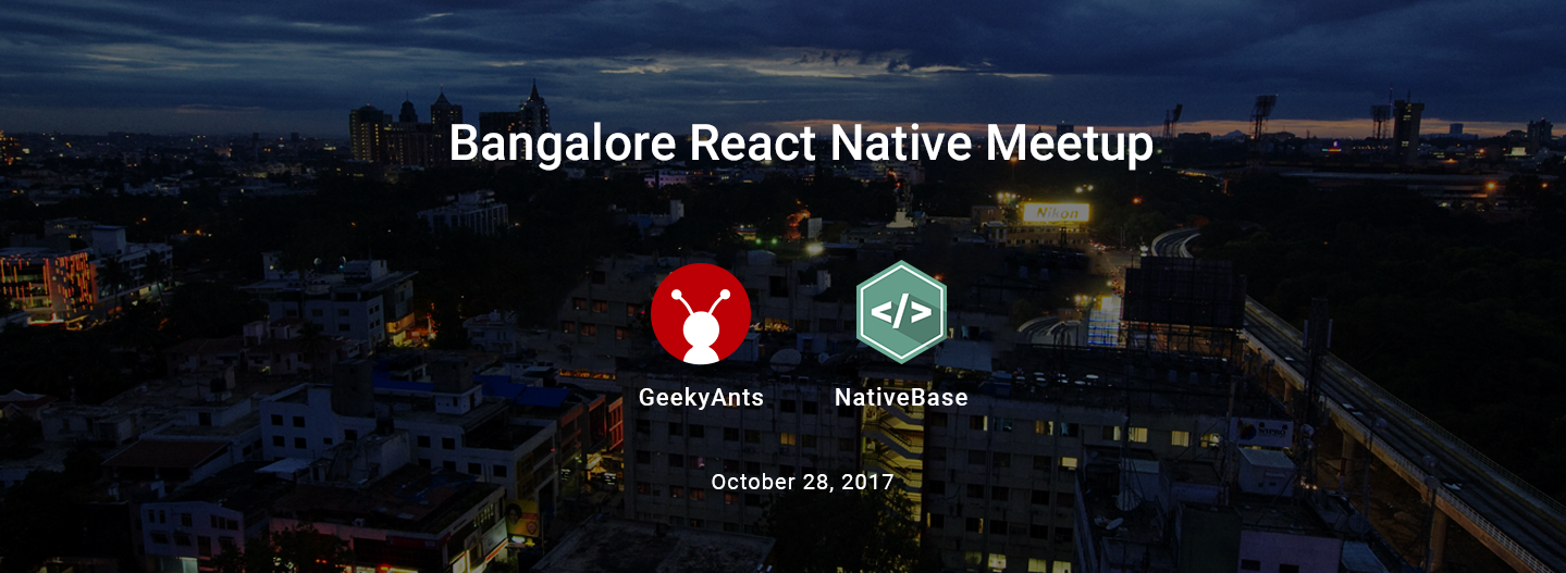 React Native Meetup Bangalore — October 2017 - The