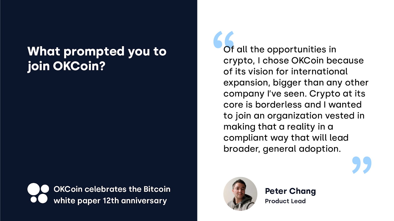 OKCoin celebrates the Bitcoin white paper anniversary — a quote from Peter Chang, Product Lead at OKCoin