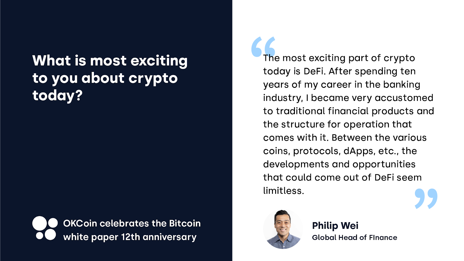 OKCoin celebrates the Bitcoin white paper anniversary — a quote from Philip Wei, Global Head of Finance at OKCoin
