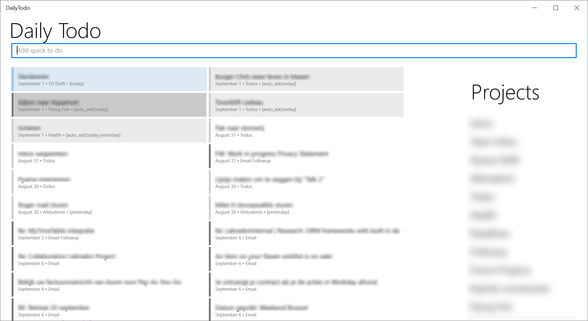 A view of the app with a list of todos (left) and projects (right). The top textbox allows me to search for todo's by label, project or content