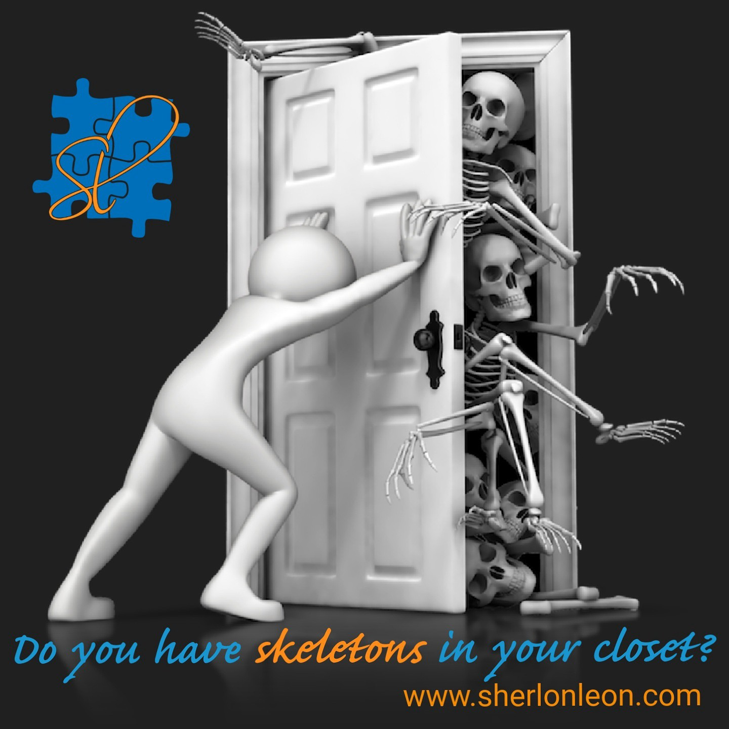 Why We Need Skeletons In Our Closet Sherlon Leon Medium