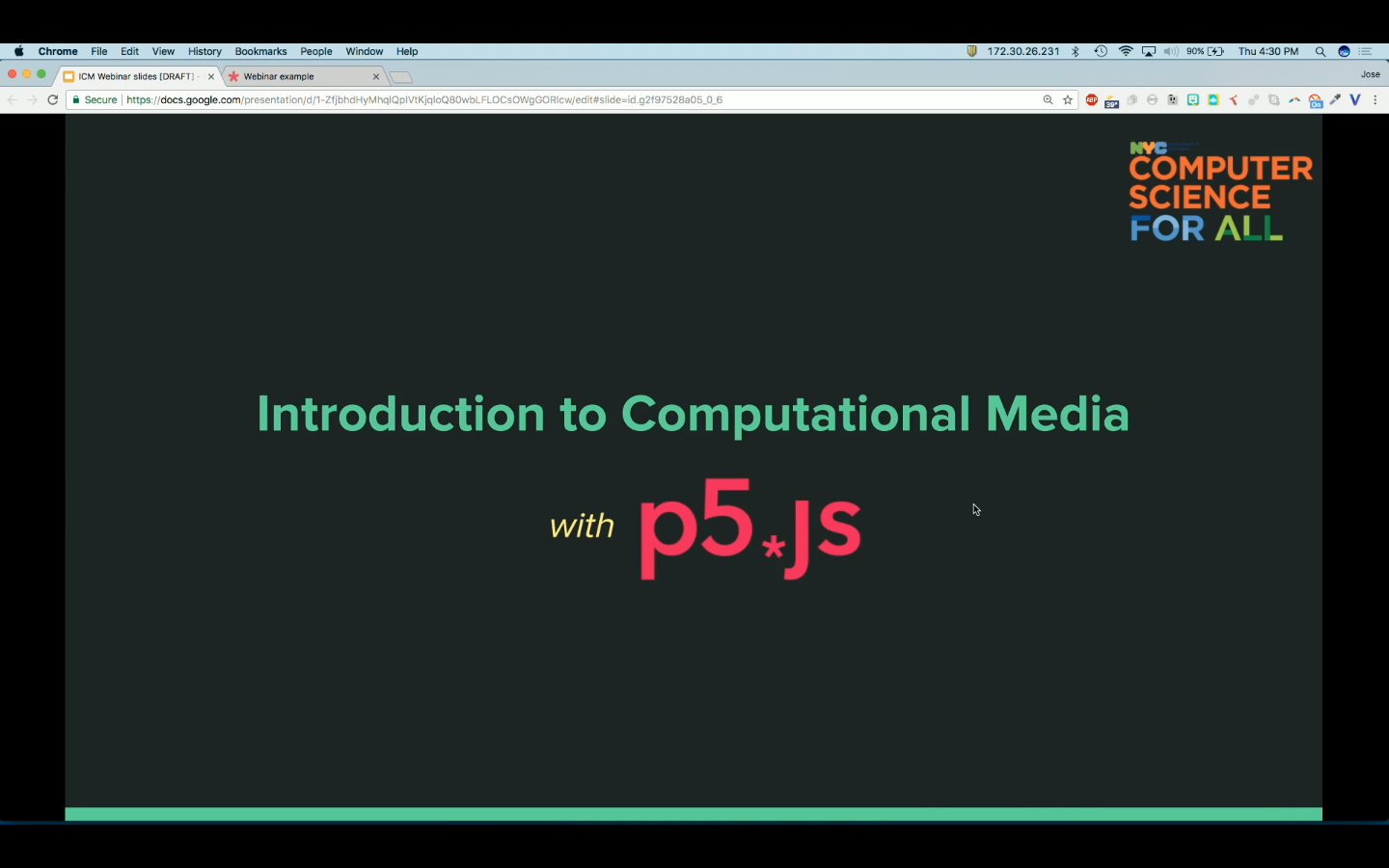 """Screenshot of a webinar that says """"Introduction to Computational media with p5.js."""" The text is green, yellow, pink on black."""