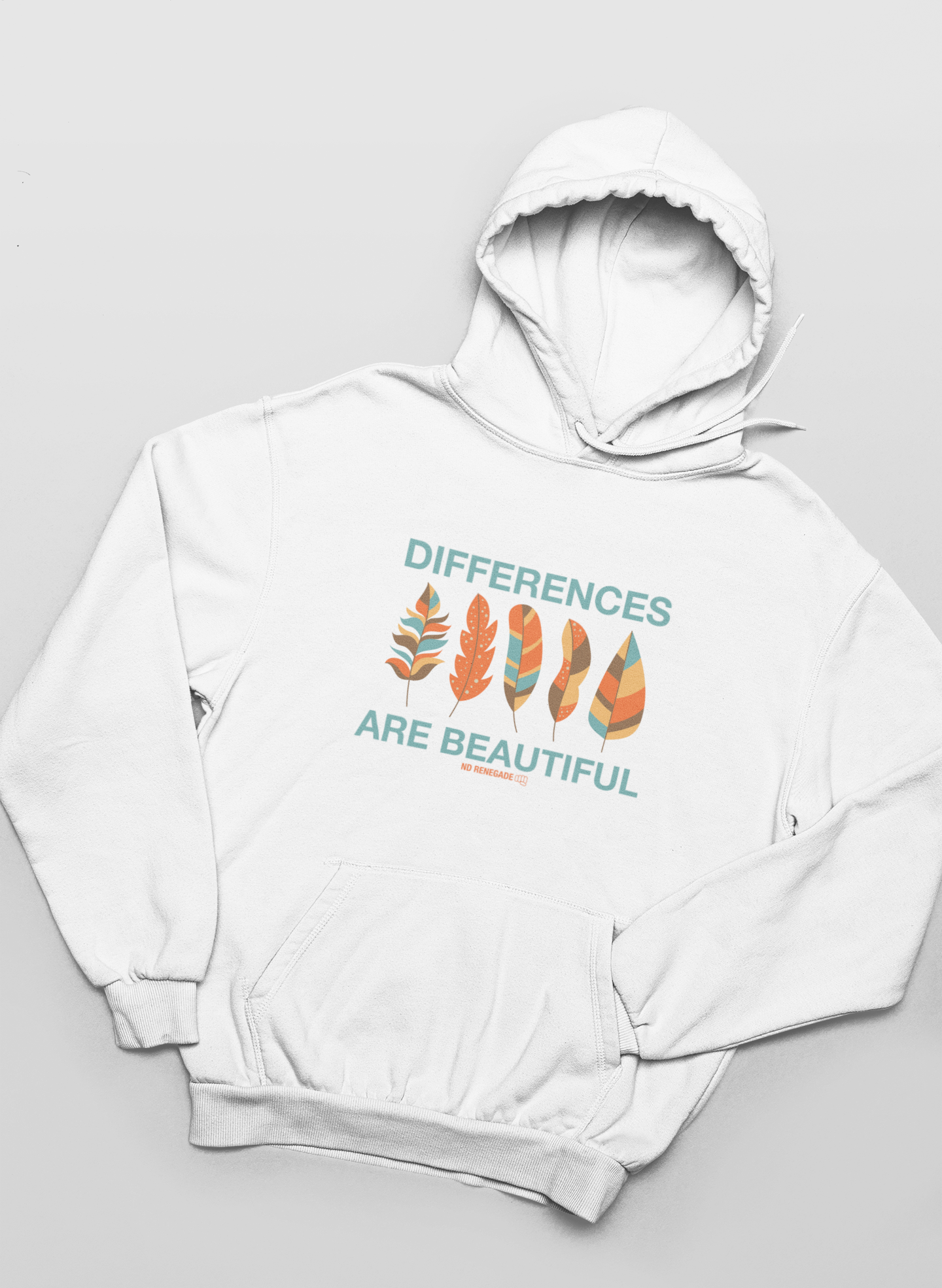 """A white hoodie with """"Differences are Beautiful"""" written across in aqua, and between the words are illustrated feathers in aqua, orange, yellow and brown."""