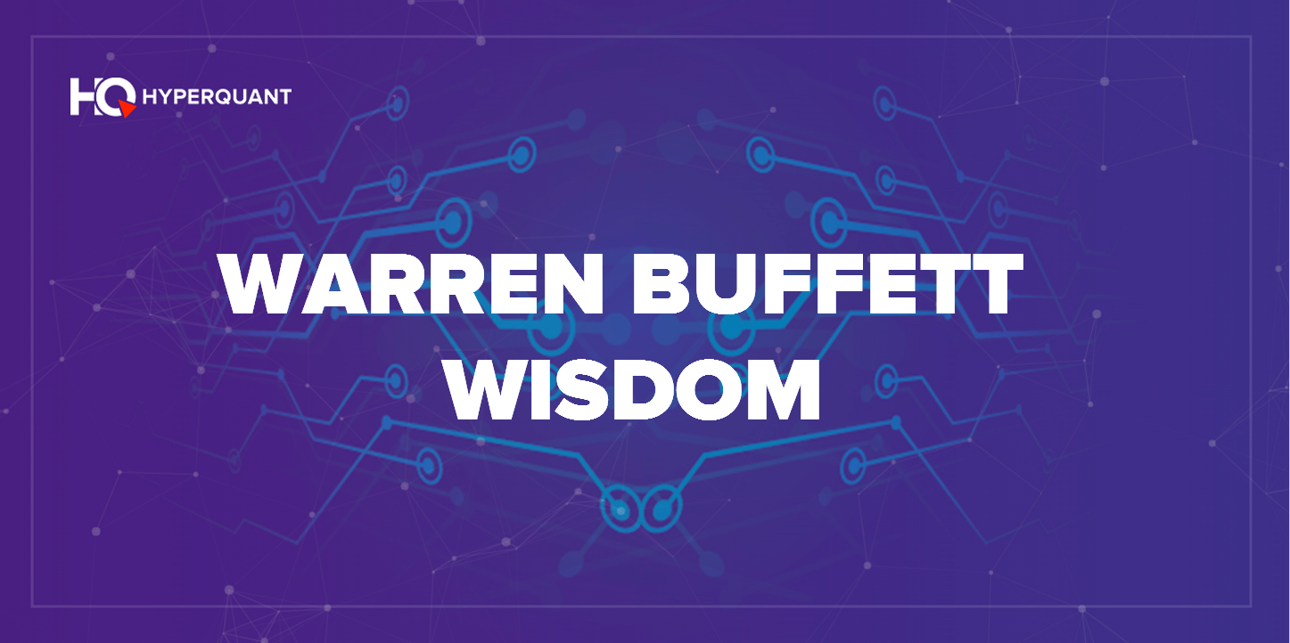 Warren Buffett Wisdom - hyperquant - Medium