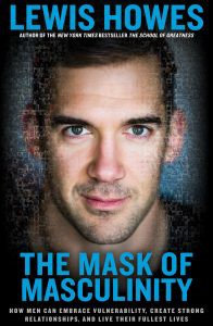 The-Mask-Of-Masculinity-Lewis-Howes-Cover