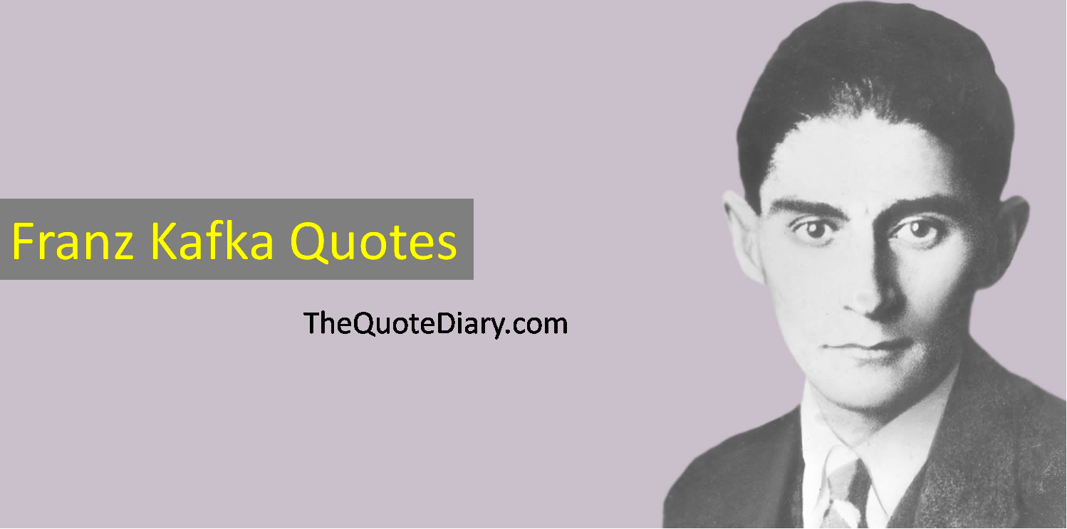 Franz Kafka Quotes - The quote diary - Medium