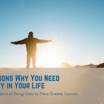 5 Reasons Why You Need Clarity in Your Life