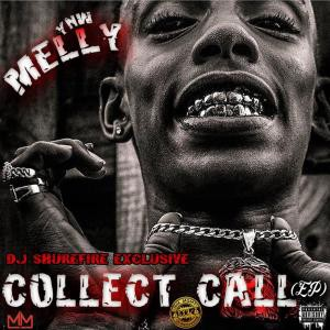 DIRECT DOWNLOAD#) New EP: YNW Melly — Collect Call (ZIP)