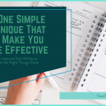 The One Simple Technique That Will Make You More Effective