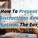 How to Prevent Distractions and Interruptions the Easy Way