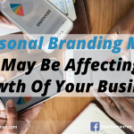 5 Personal Branding Myths That May Be Affecting The Growth Of Your Business