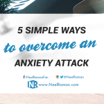 5 Simple Ways To Overcome An Anxiety Attack