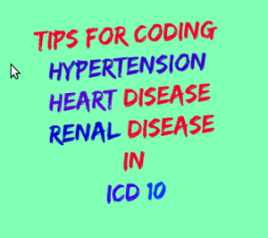 Superb Coding Tips For Hypertensive Heart Kidney Disease In Icd 10 By Americanmedicalcoding Com Medium